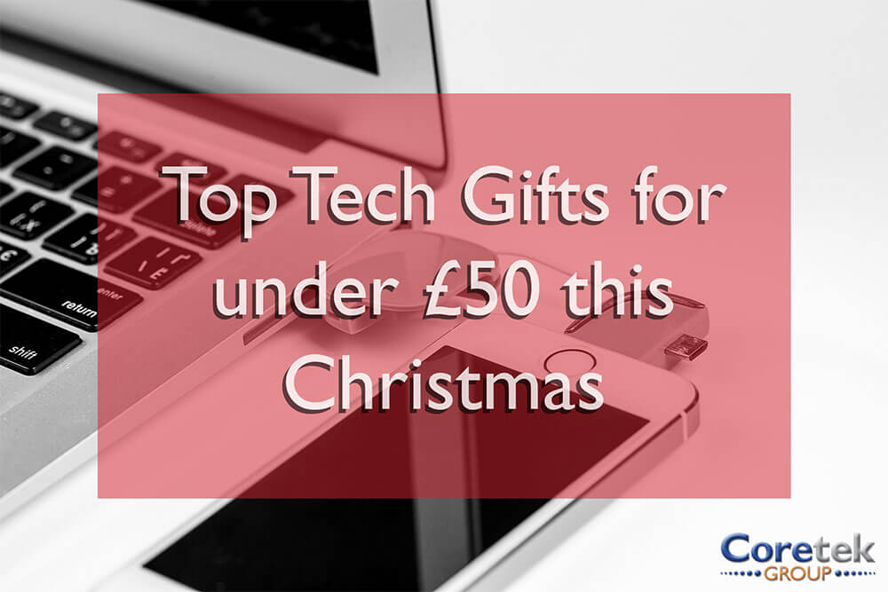 5 top tech presents for under £50 this Christmas!